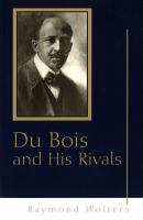 Cover image for Du Bois and his rivals