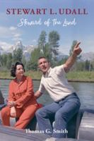 Cover image for Stewart L. Udall Steward of the Land