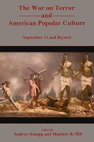 Cover image for The war on terror and American popular culture : September 11 and beyond