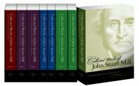 Cover image for The collected works of John Stuart Mill