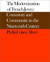 Cover image for The modernization of French Jewry : consistory and community in the nineteenth century