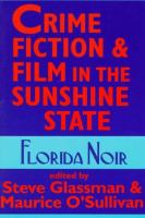 Cover image for Crime fiction and film in the Sunshine State : Florida noir