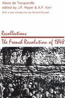 Cover image for Recollections : the French Revolution of 1848