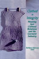 Cover image for Clothed in integrity weaving just cultural relations and the garment industry