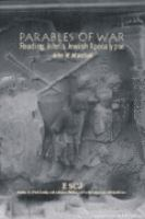Cover image for Parables of war reading John's Jewish Apocalypse