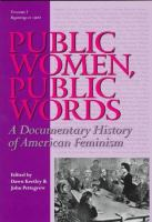Cover image for Public women, public words : a documentary history of American feminism