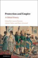 Cover image for Protection and empire a global history