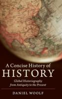 Cover image for A concise history of history : global historiography from antiquity to the present