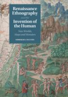 Cover image for Renaissance ethnography and the invention of the human : new worlds, maps and monsters