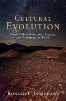 Cover image for Cultural evolution : people's motivations are changing, and reshaping the world