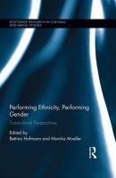 Cover image for Performing ethnicity, performing gender : transcultural perspectives
