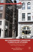 Cover image for Reconsidering Canadian Curriculum Studies Provoking Historical, Present, and Future Perspectives