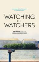 Cover image for Watching the Watchers Parliament and the Intelligence Services