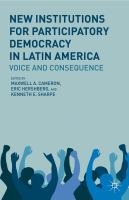 Cover image for New Institutions for Participatory Democracy in Latin America Voice and Consequence