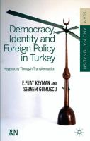 Cover image for Democracy, Identity, and Foreign Policy in Turkey Hegemony through Transformation
