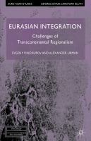 Cover image for Eurasian Integration Challenges of Transcontinental Regionalism
