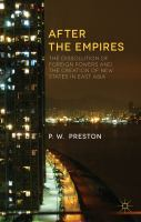 Cover image for After the Empires The Creation of Novel Political-Cultural Projects in East Asia