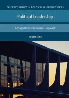 Cover image for Political Leadership A Pragmatic Institutionalist Approach