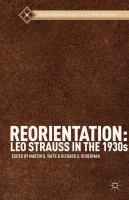 Cover image for Reorientation : Leo Strauss in the 1930s