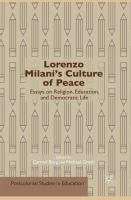 Cover image for Lorenzo Milani's Culture of Peace Essays on Religion, Education, and Democratic Life