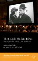 Cover image for The Sounds of Silent Films New Perspectives on History, Theory and Practice