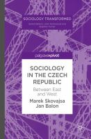 Cover image for Sociology in the Czech Republic Between East and West