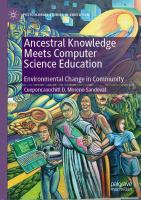 Cover image for Ancestral Knowledge Meets Computer Science Education Environmental Change in Community