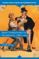 Cover image for Irish Stereotypes in Vaudeville, 1865–1905