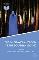 Cover image for The Palgrave Handbook of the Southern Gothic