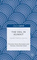 Cover image for The Veil in Kuwait: Gender, Fashion, Identity