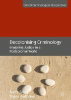 Cover image for Decolonising Criminology Imagining Justice in a Postcolonial World