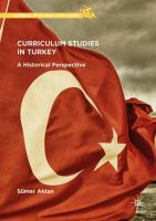 Cover image for Curriculum Studies in Turkey A Historical Perspective