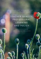 Cover image for Teacher Quality, Professional Learning and Policy Recognising, Rewarding and Developing Teacher Expertise