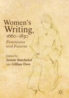 Cover image for Women's Writing, 1660-1830 Feminisms and Futures