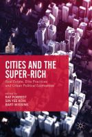 Cover image for Cities and the Super-Rich Real Estate, Elite Practices and Urban Political Economies