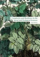 Cover image for Complexity and Resilience in the Social and Ecological Sciences