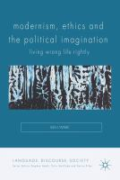 Cover image for Modernism, Ethics and the Political Imagination Living Wrong Life Rightly