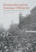 Cover image for Sensationalism and the Genealogy of Modernity A Global Nineteenth-Century Perspective