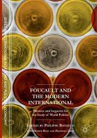 Cover image for Foucault and the Modern International Silences and Legacies for the Study of World Politics