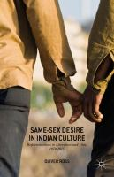 Cover image for Same-Sex Desire in Indian Culture Representations in Literature and Film, 1970–2015