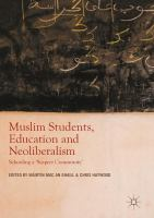 Cover image for Muslim Students, Education and Neoliberalism Schooling a 'Suspect Community'