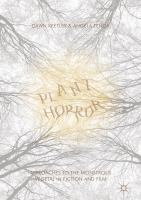 Cover image for Plant Horror Approaches to the Monstrous Vegetal in Fiction and Film
