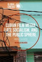 Cover image for Cuban Film Media, Late Socialism, and the Public Sphere Imperfect Aesthetics