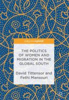Cover image for The Politics of Women and Migration in the Global South