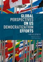 Cover image for Global Perspectives on US Democratization Efforts From the Outside In