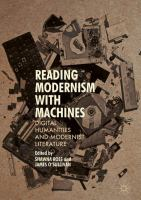 Cover image for Reading Modernism with Machines Digital Humanities and Modernist Literature