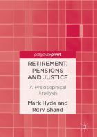 Cover image for Retirement, Pensions and Justice A Philosophical Analysis