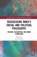 Cover image for Reassessing Marx's social and political philosophy : freedom, recognition, and human flourishing
