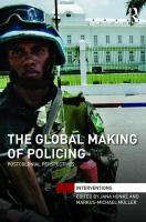Cover image for The global making of policing : postcolonial perspectives