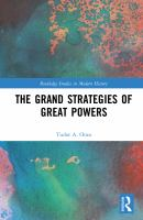 Cover image for The Grand Strategies of Great Powers